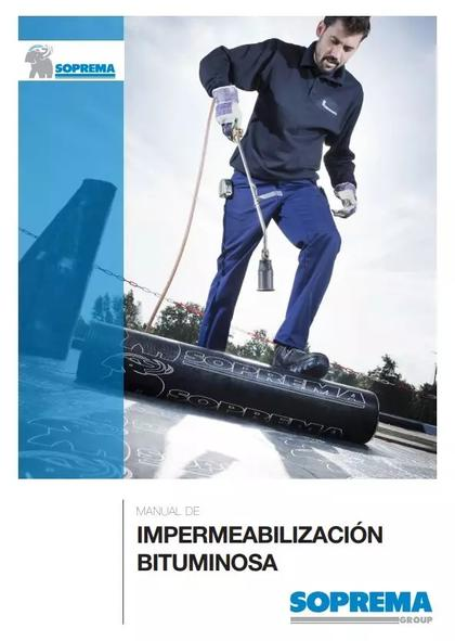 MANUAL DE IMPERMEABILIZACIÓN BITUMINOSA